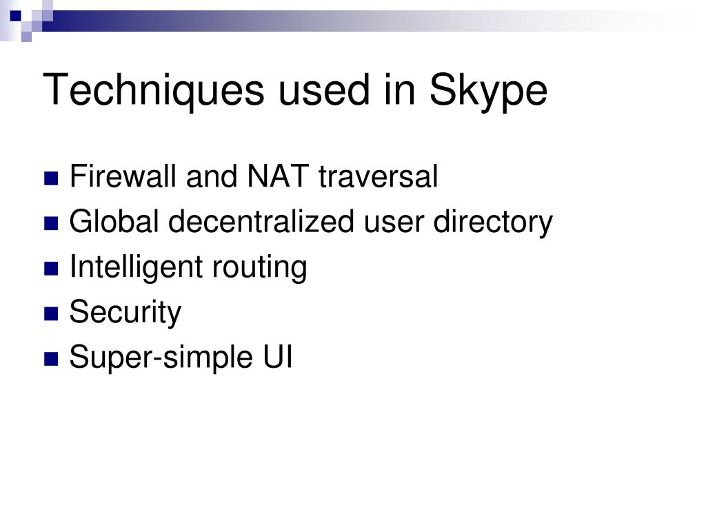 Techniques used in Skype