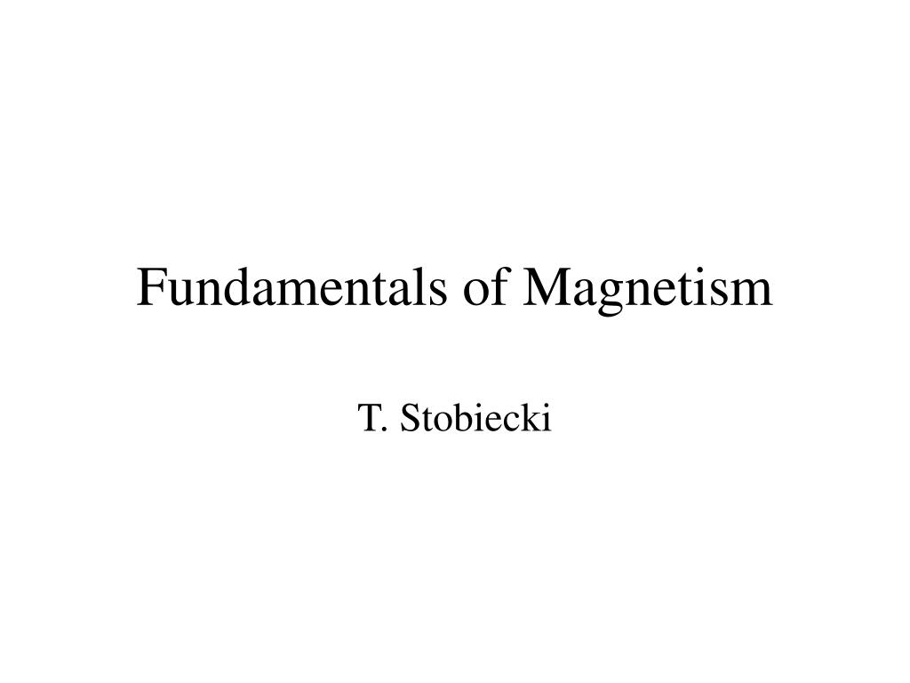 Fundamentals of Magnetism