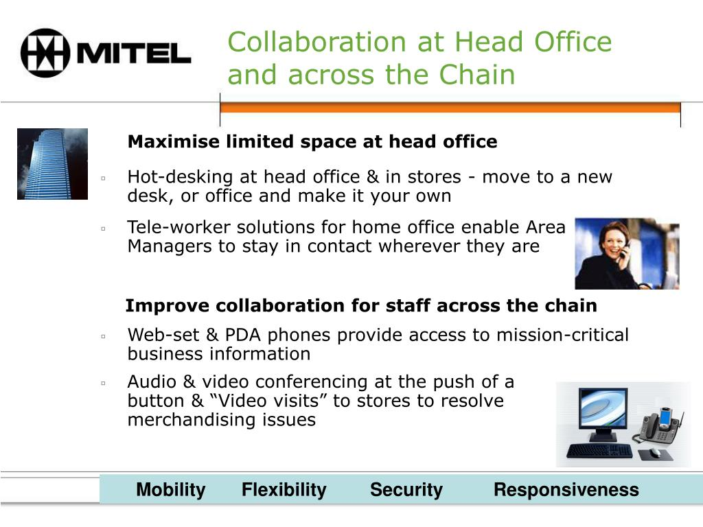 Tele-worker solutions for home office enable Area Managers to stay in contact wherever they are