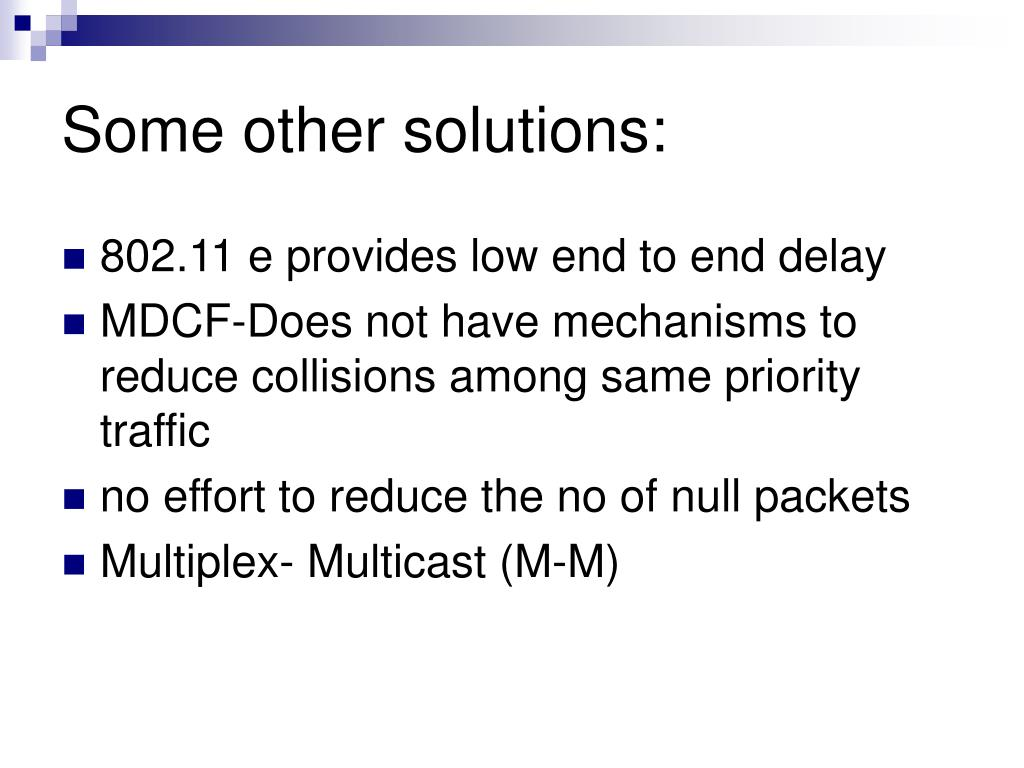 Some other solutions: