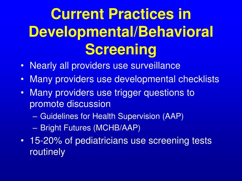 Current Practices in Developmental/Behavioral Screening