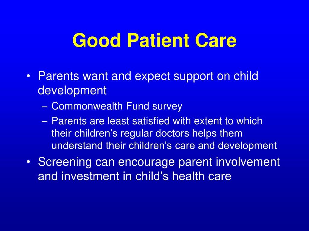 Good Patient Care