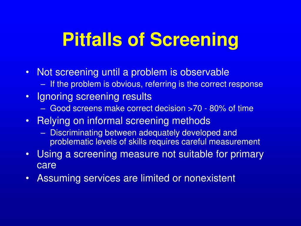 Pitfalls of Screening