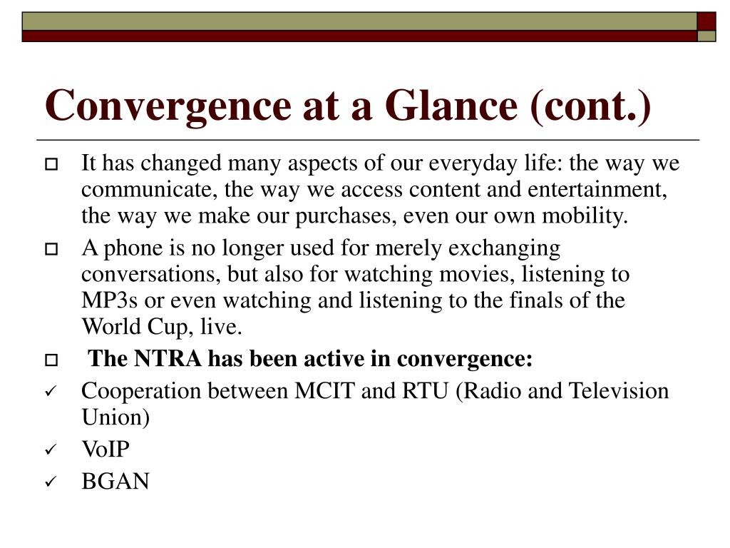 Convergence at a Glance (cont.)