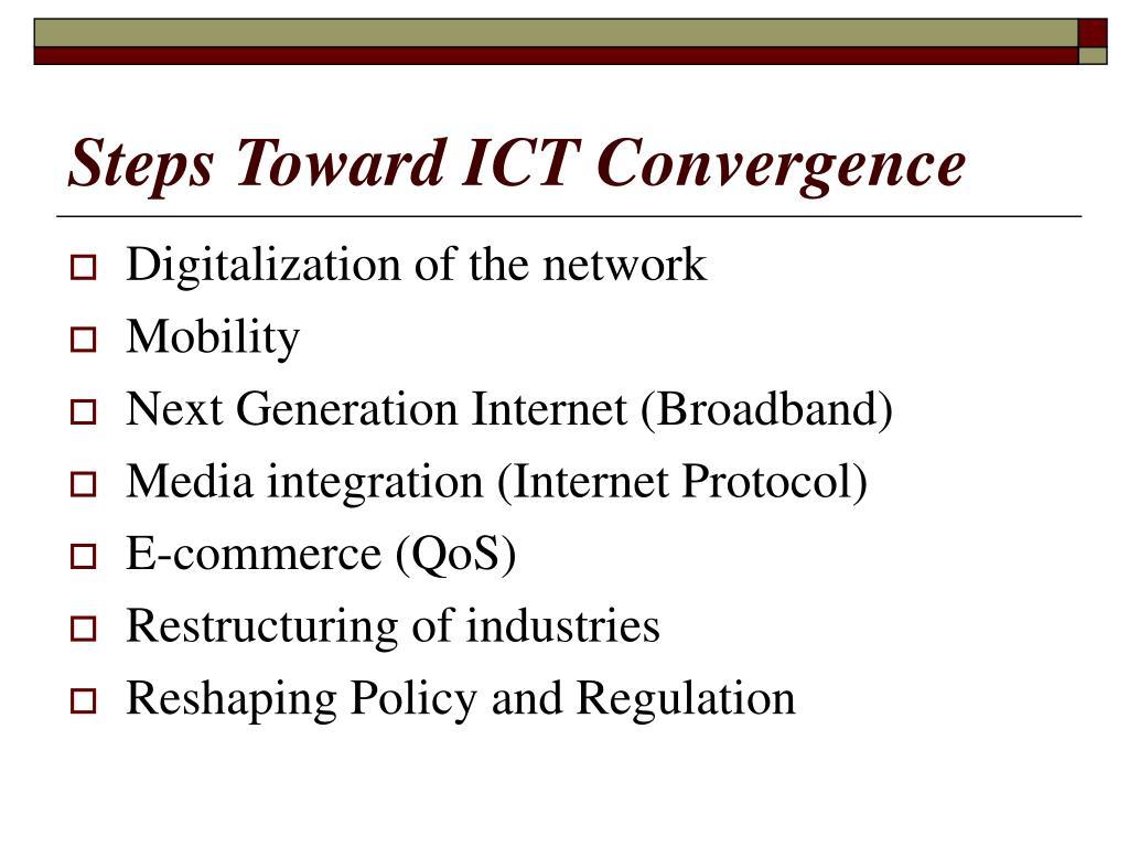 Steps Toward ICT Convergence