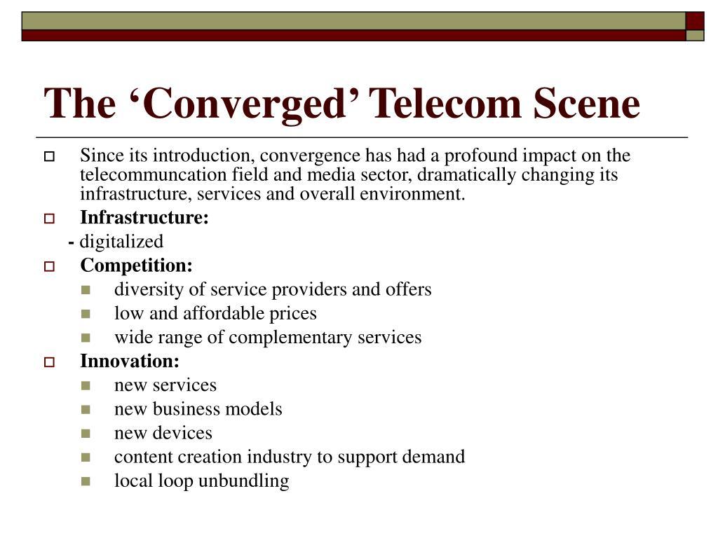 The 'Converged' Telecom Scene