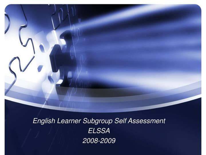 English Learner Subgroup Self Assessment