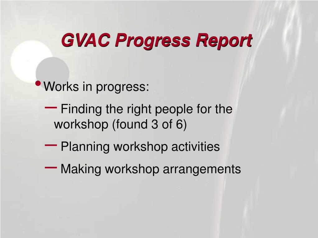 GVAC Progress Report