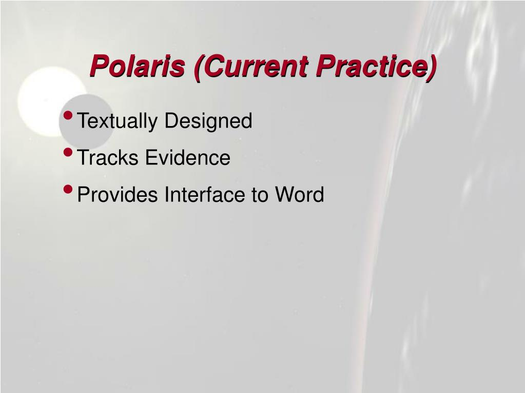Polaris (Current Practice)