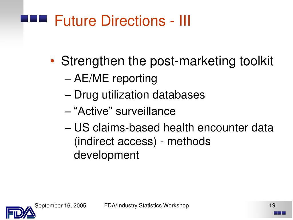 Future Directions - III