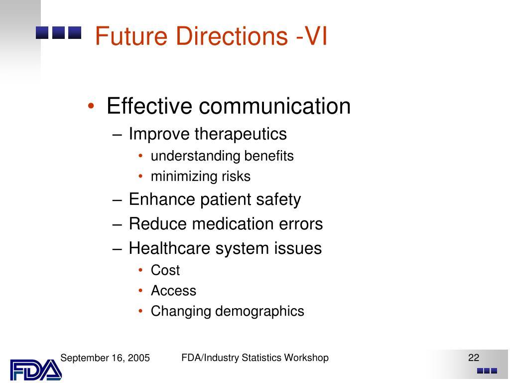 Future Directions -VI