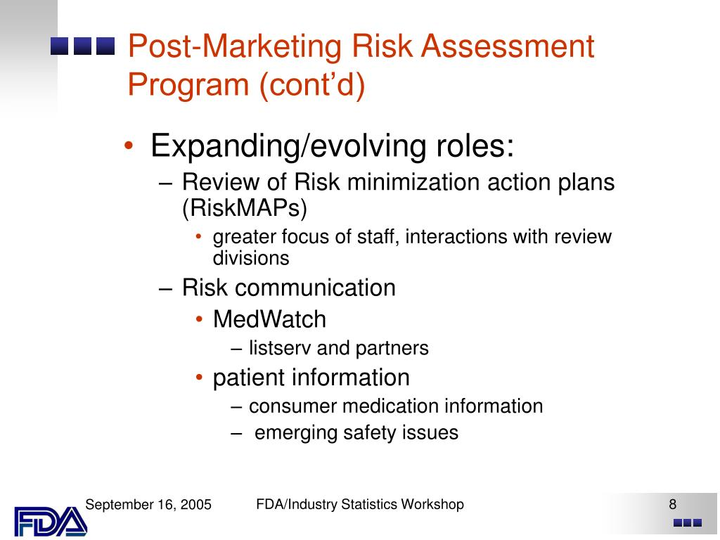 Post-Marketing Risk Assessment Program (cont'd)