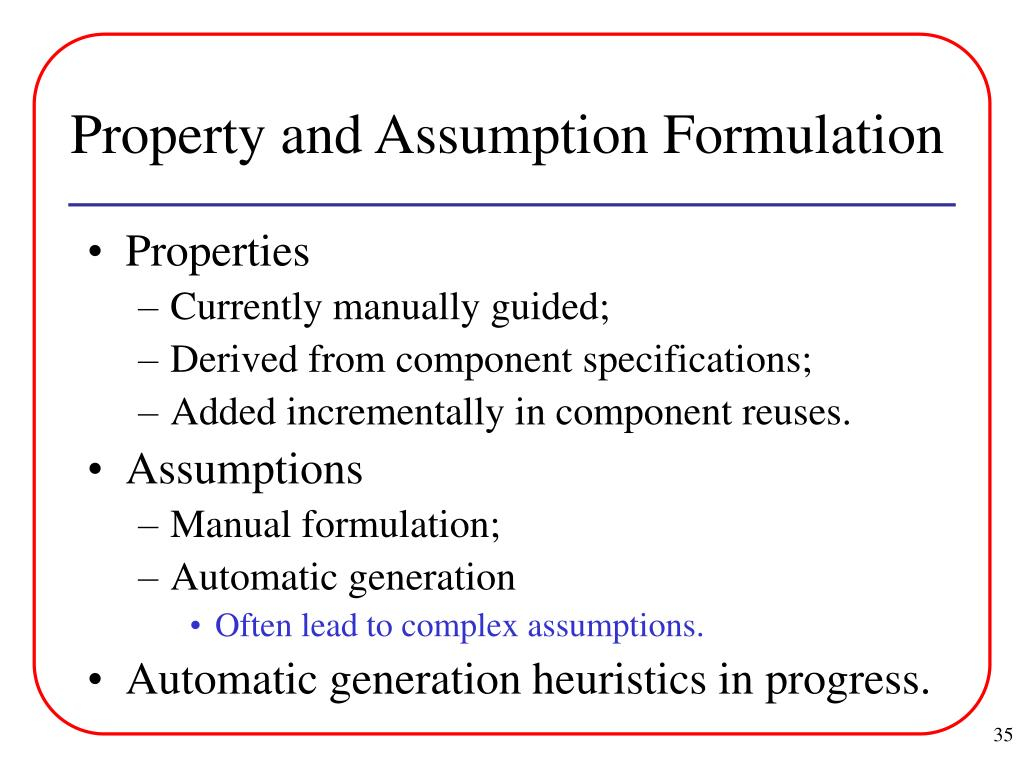 Property and Assumption Formulation
