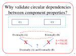 why validate circular dependencies between component properties