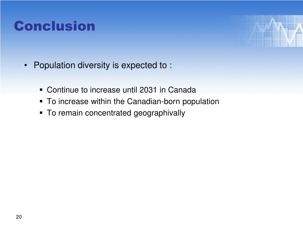 Population diversity is expected to :