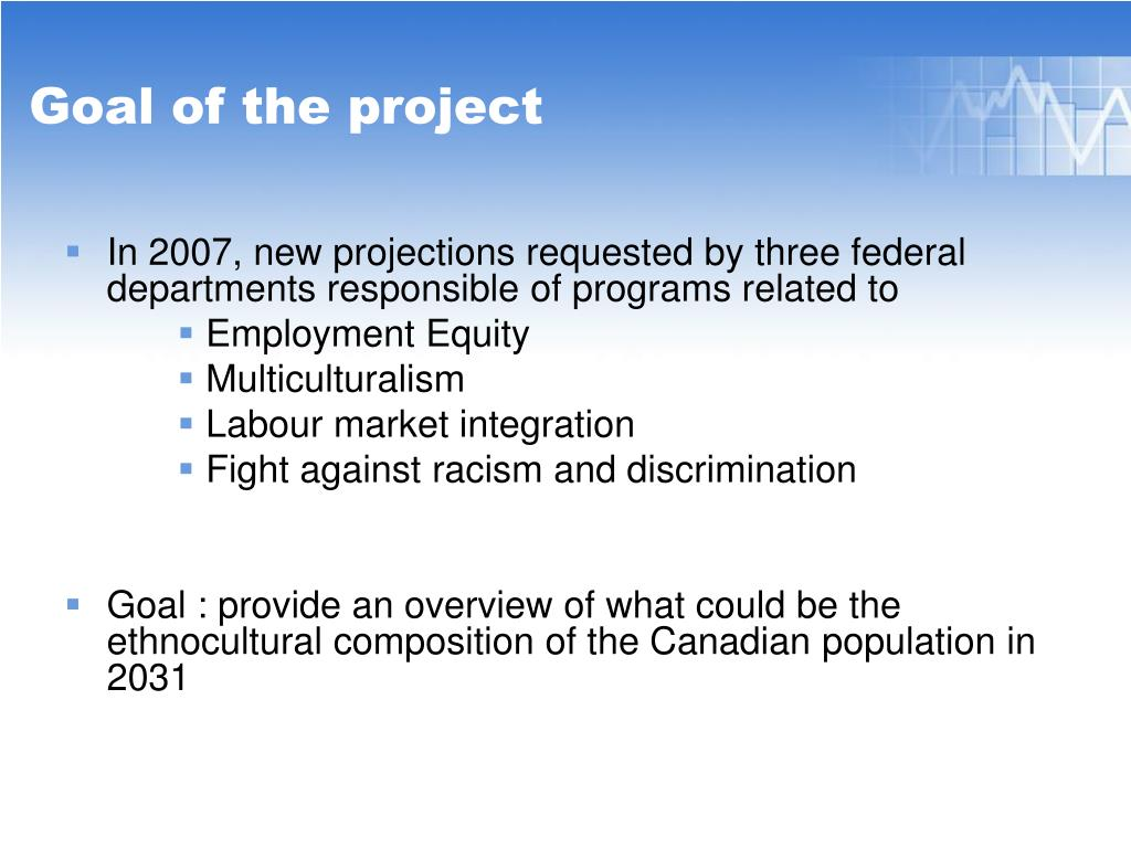 In 2007, new projections requested by three federal departments responsible of programs related to