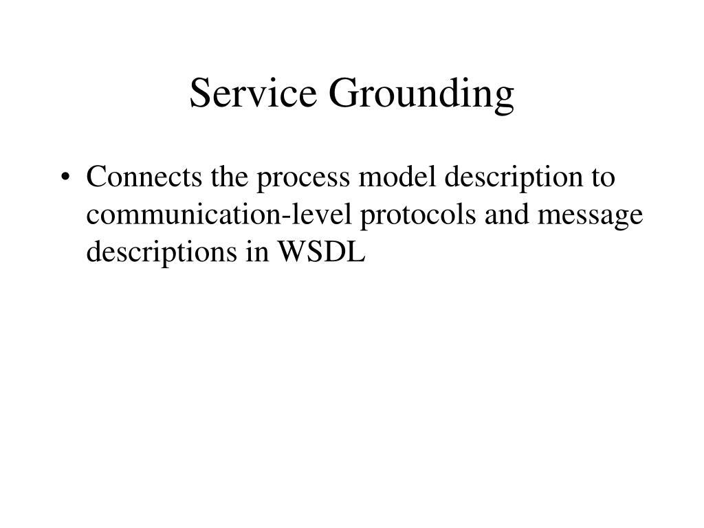 Service Grounding