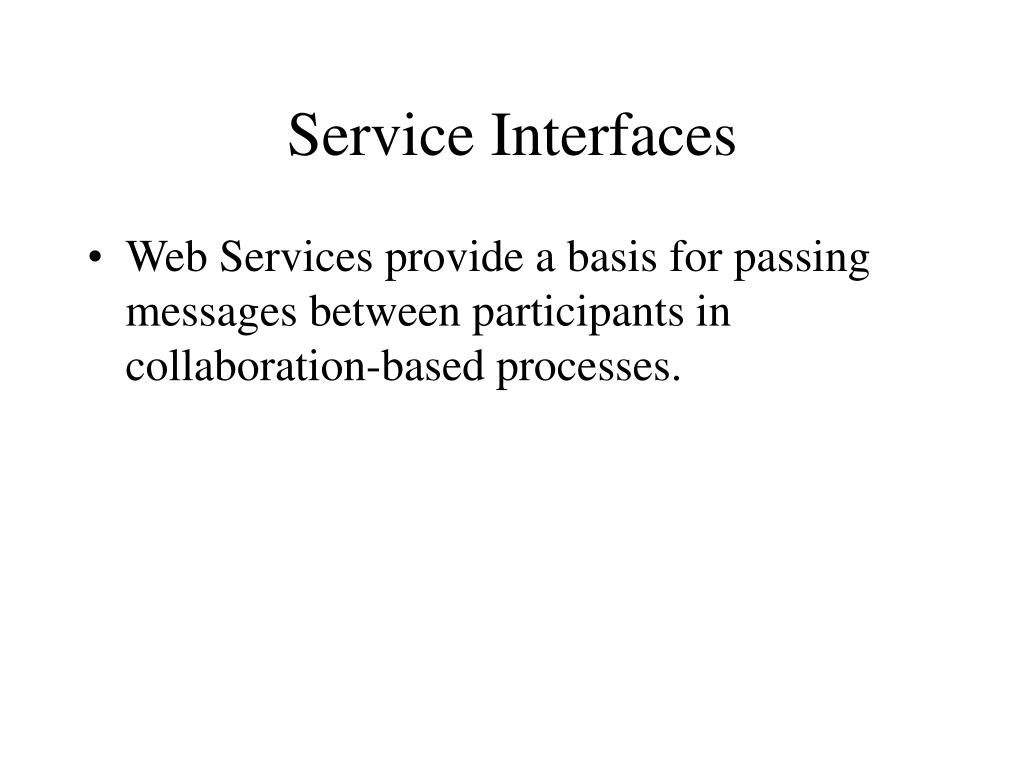 Service Interfaces