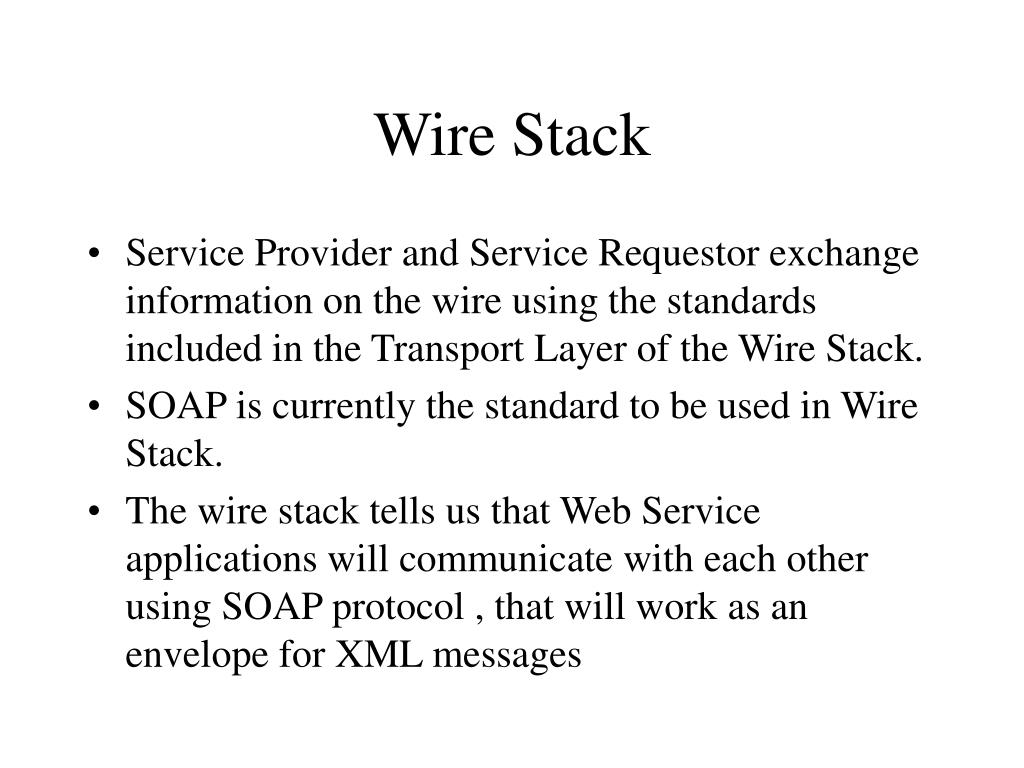 Wire Stack
