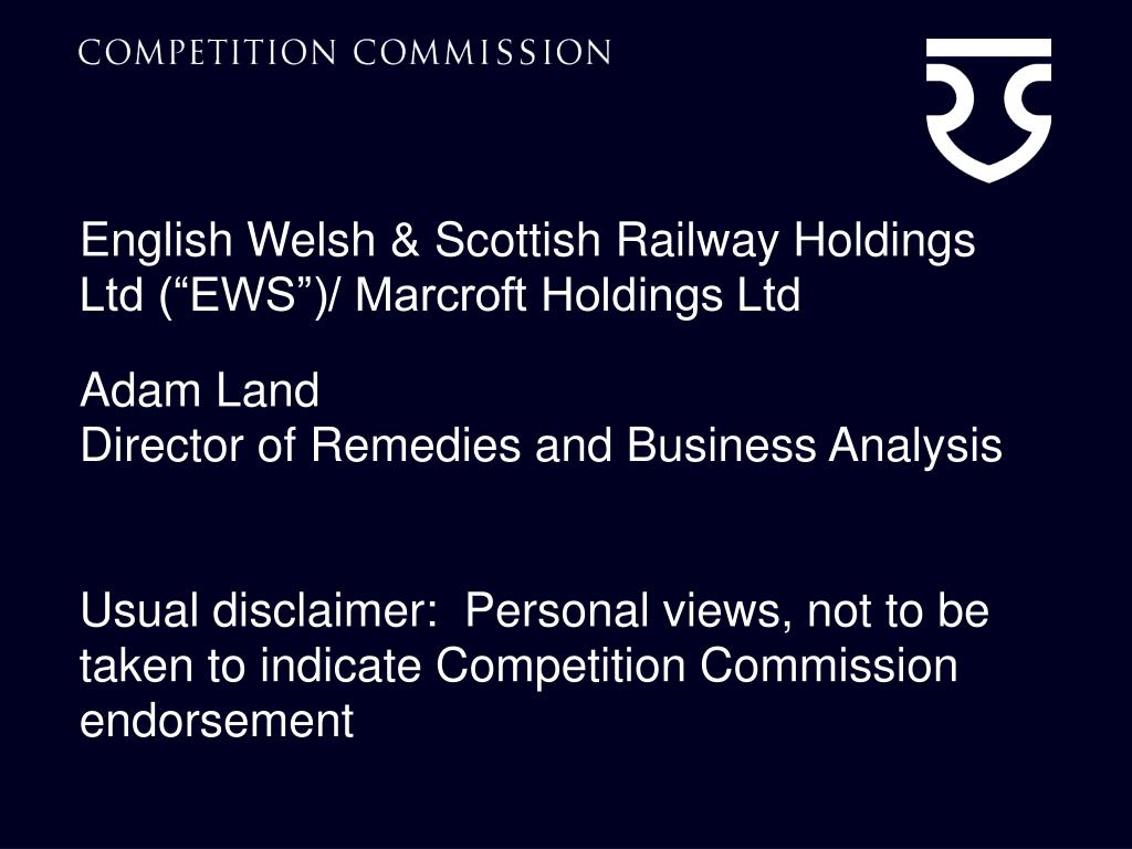 "English Welsh & Scottish Railway Holdings Ltd (""EWS"")/ Marcroft Holdings Ltd"
