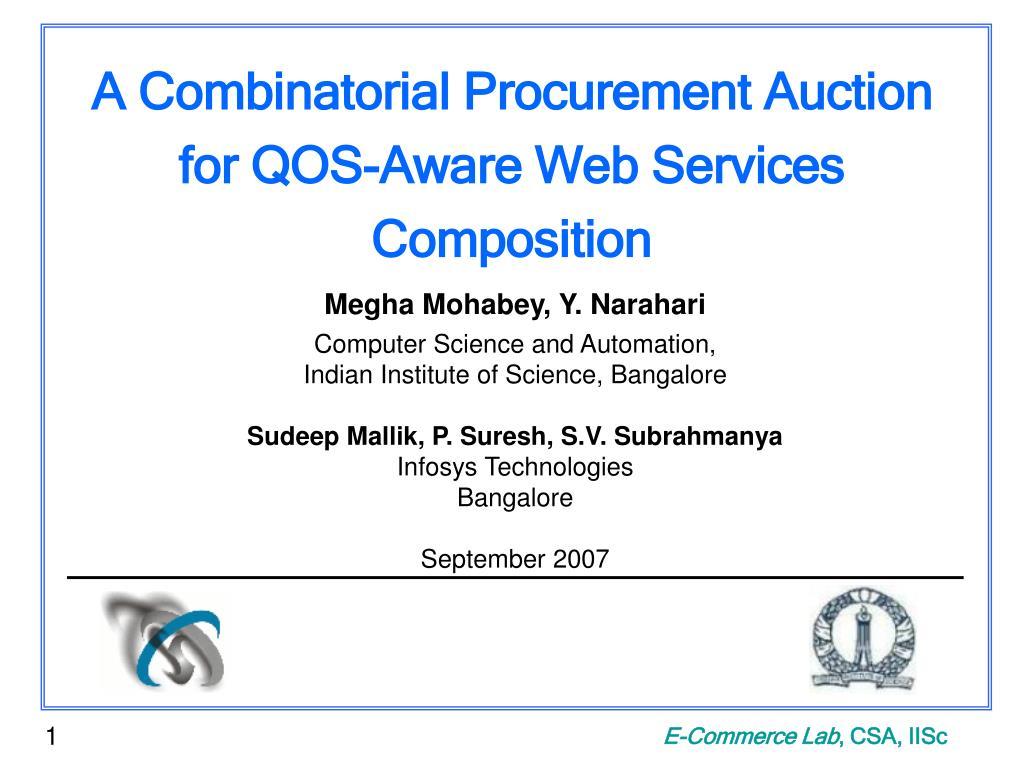 A Combinatorial Procurement Auction for QOS-Aware Web Services Composition