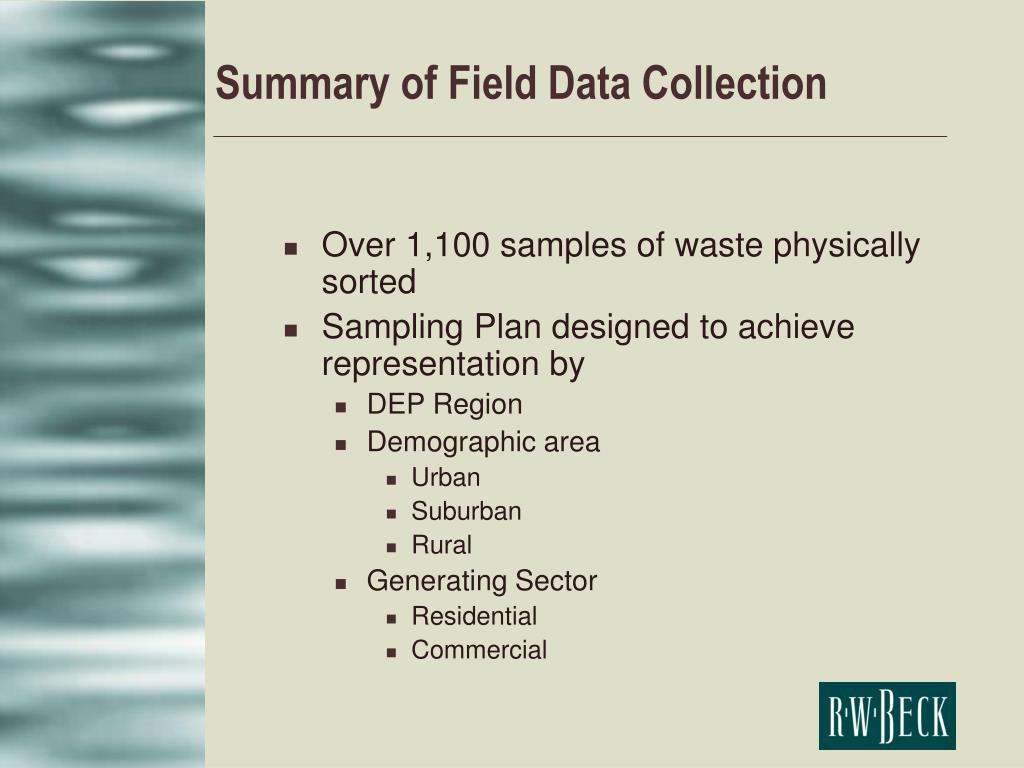 Summary of Field Data Collection
