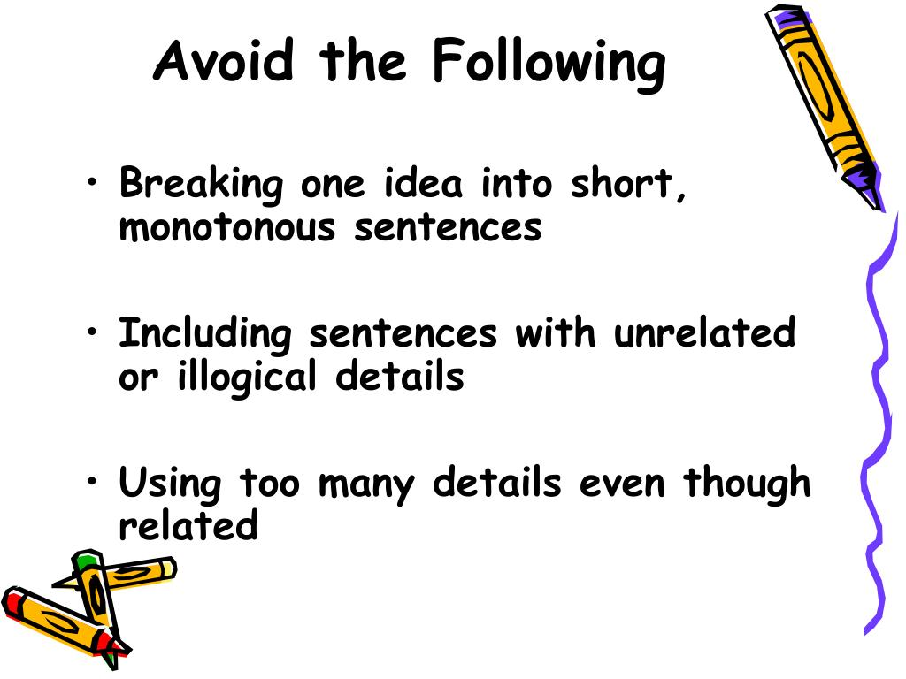 Avoid the Following