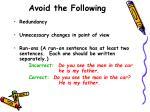 avoid the following16