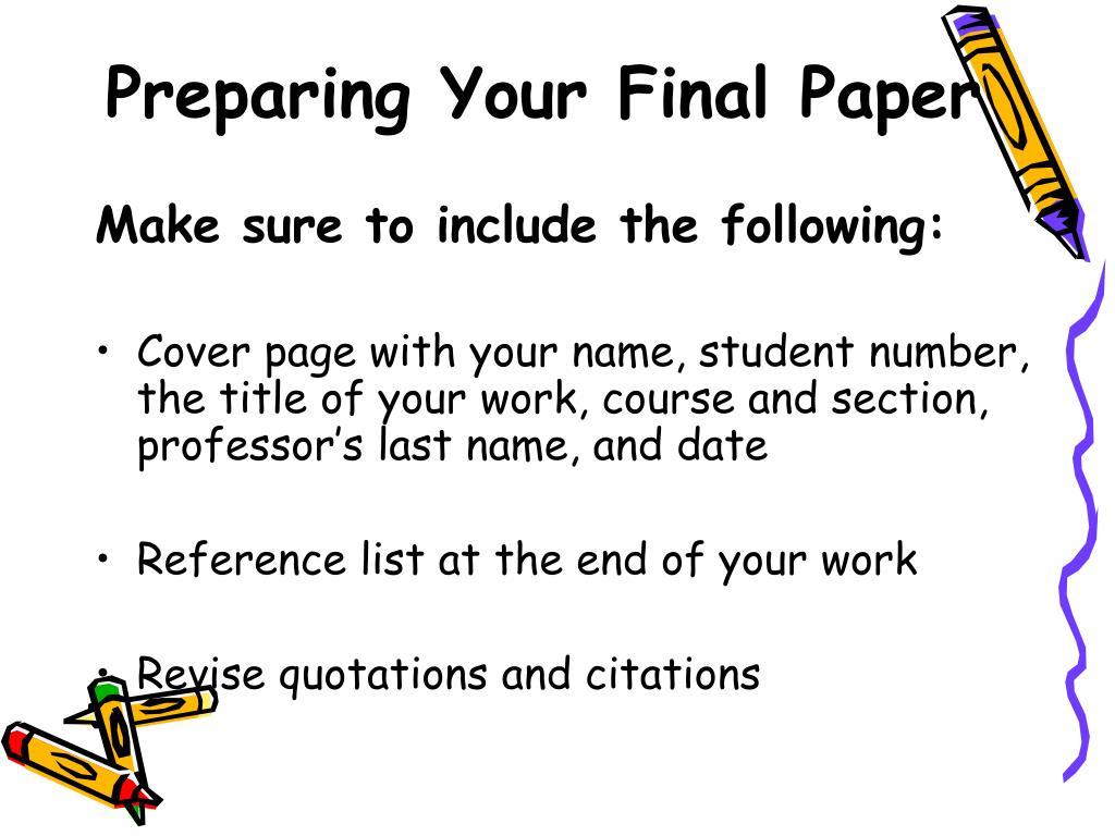 Preparing Your Final Paper