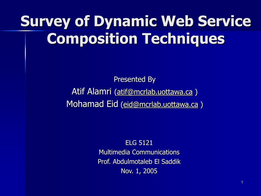 Survey of Dynamic Web Service Composition Techniques