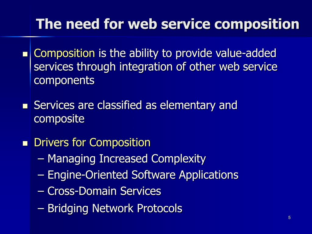 The need for web service composition