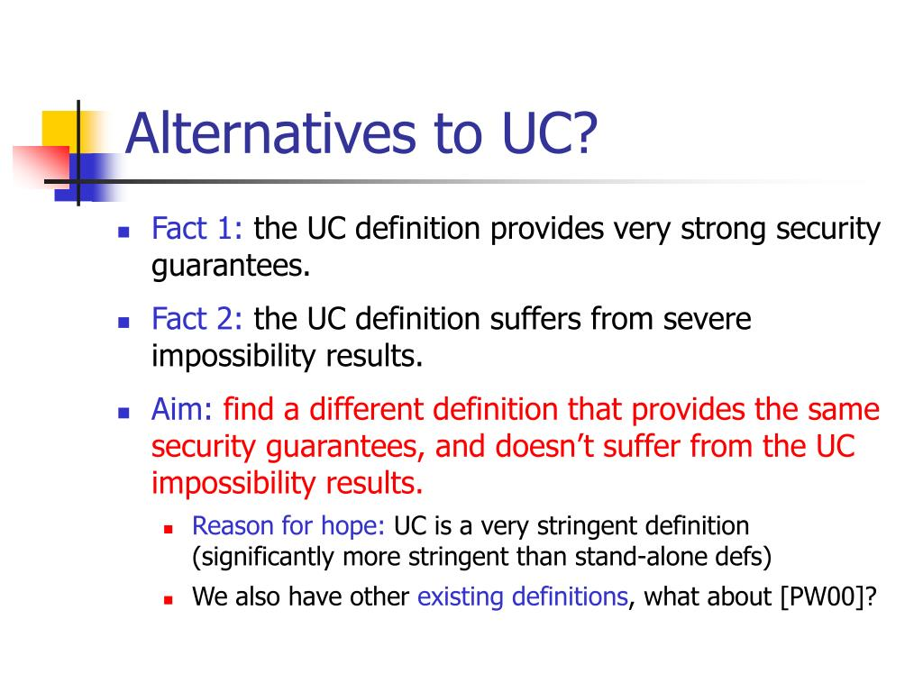 Alternatives to UC?