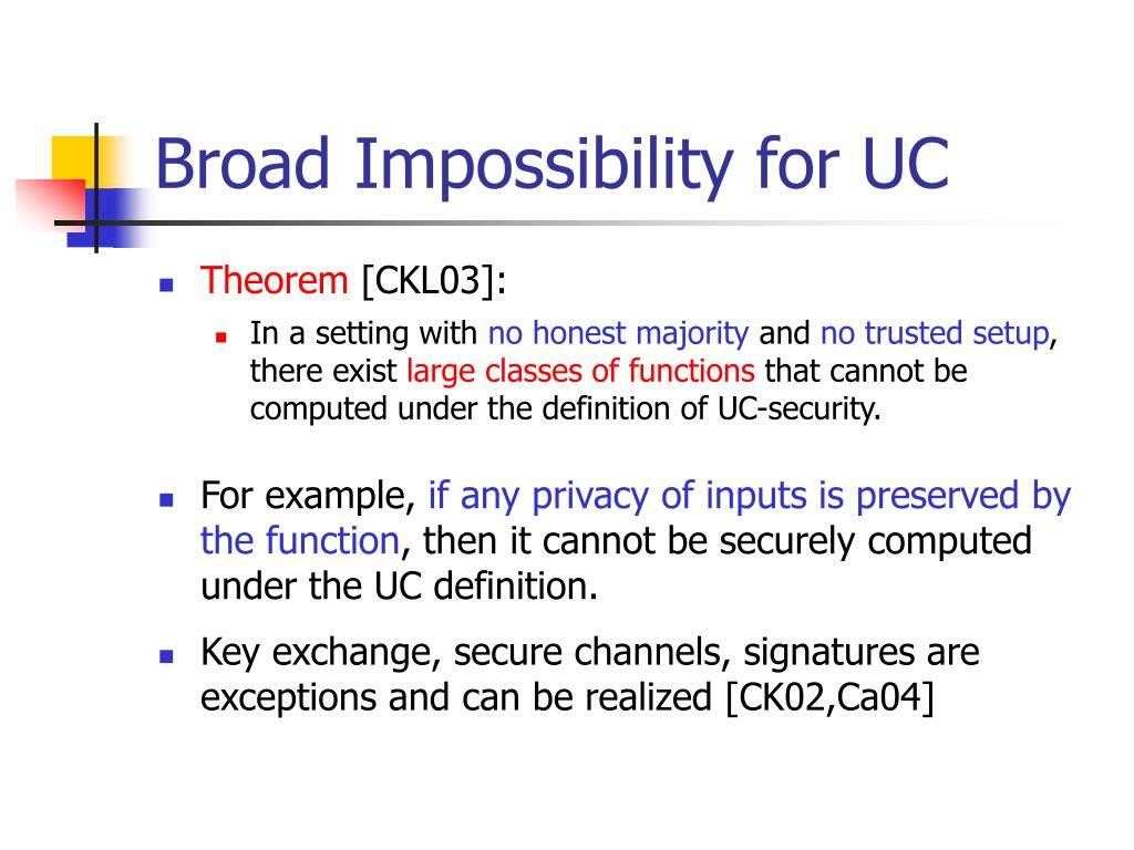 Broad Impossibility for UC
