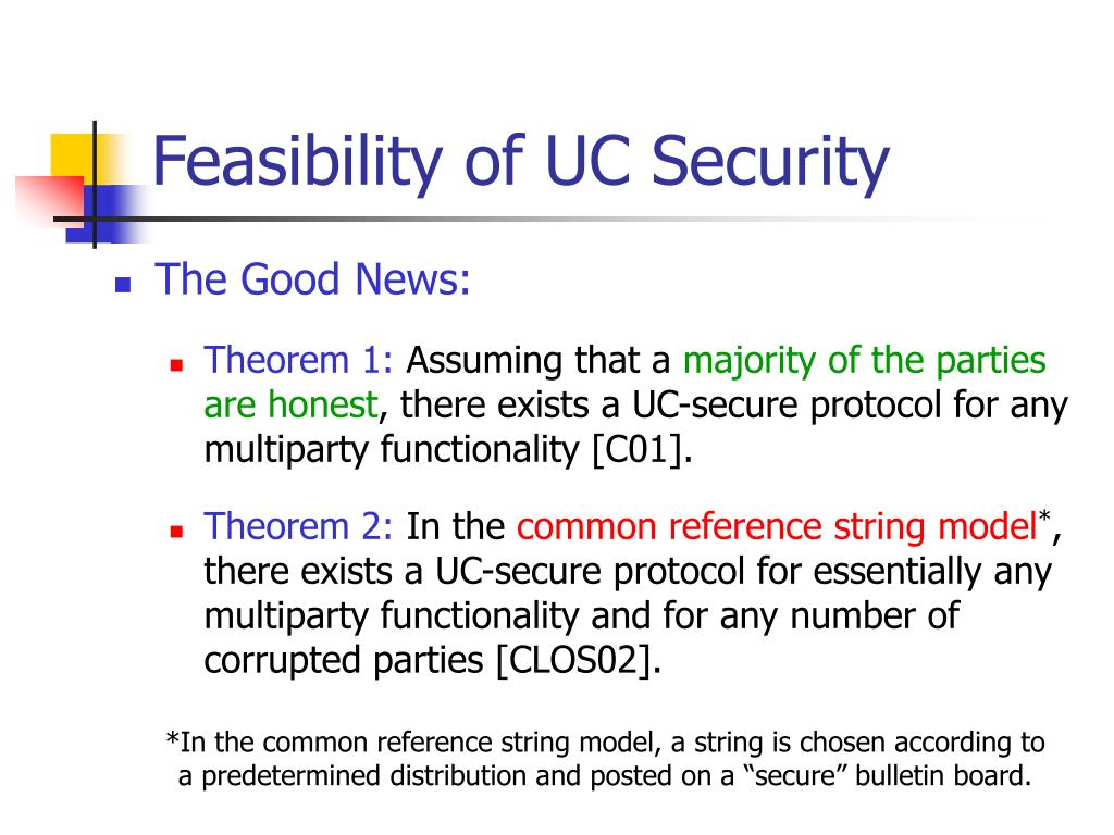 Feasibility of UC Security