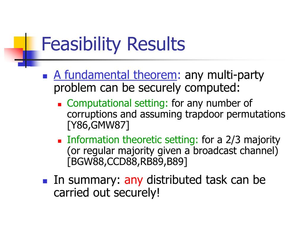 Feasibility Results