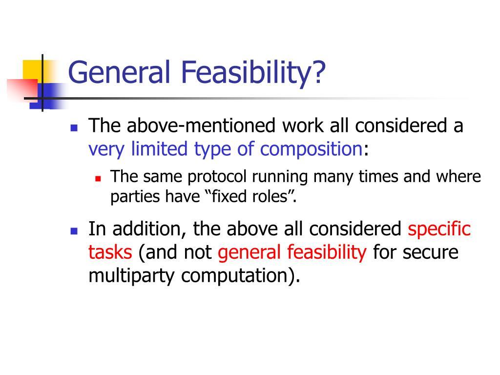 General Feasibility?