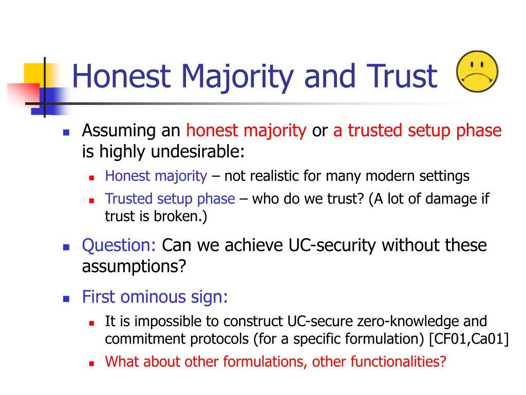 Honest Majority and Trust