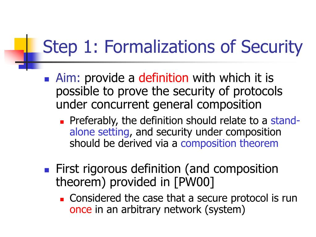 Step 1: Formalizations of Security