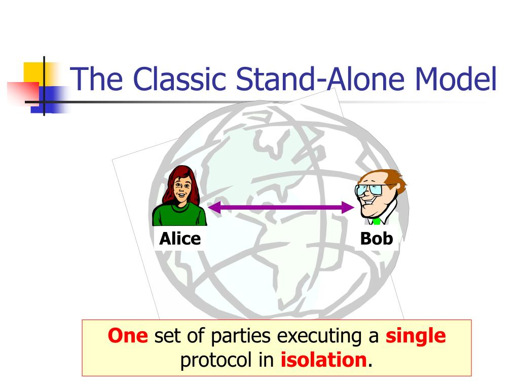 The Classic Stand-Alone Model