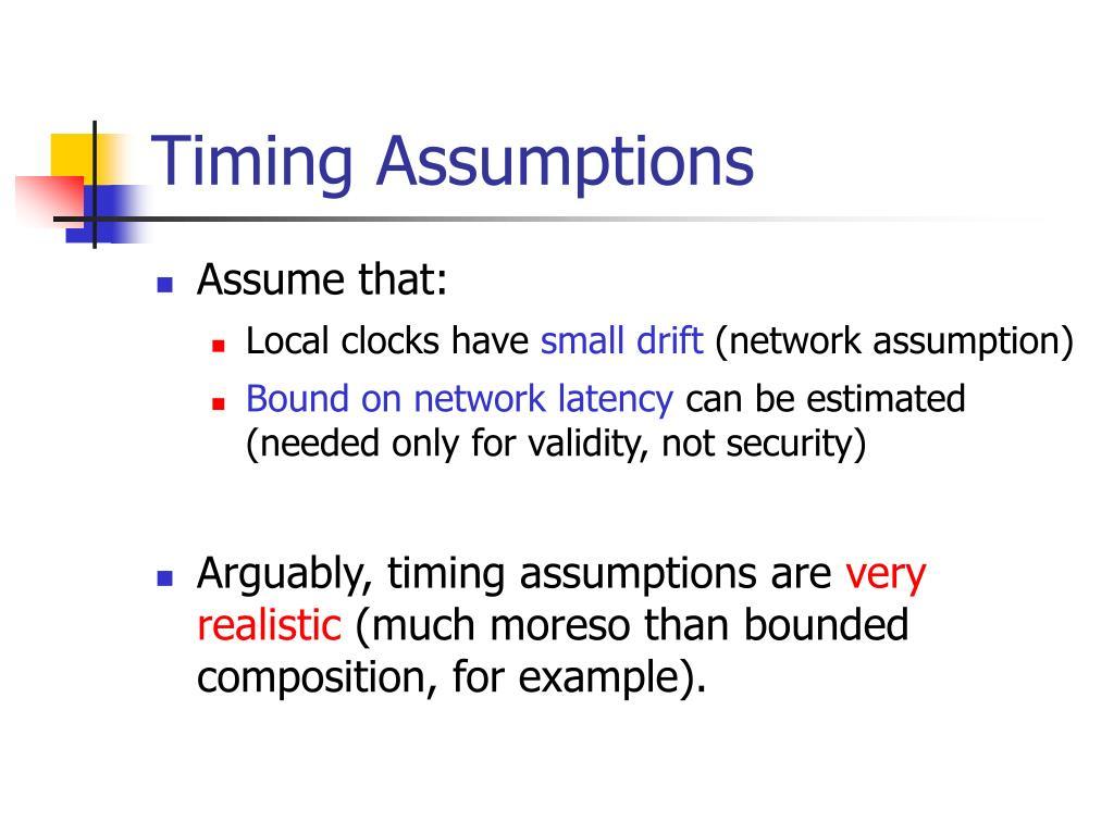 Timing Assumptions