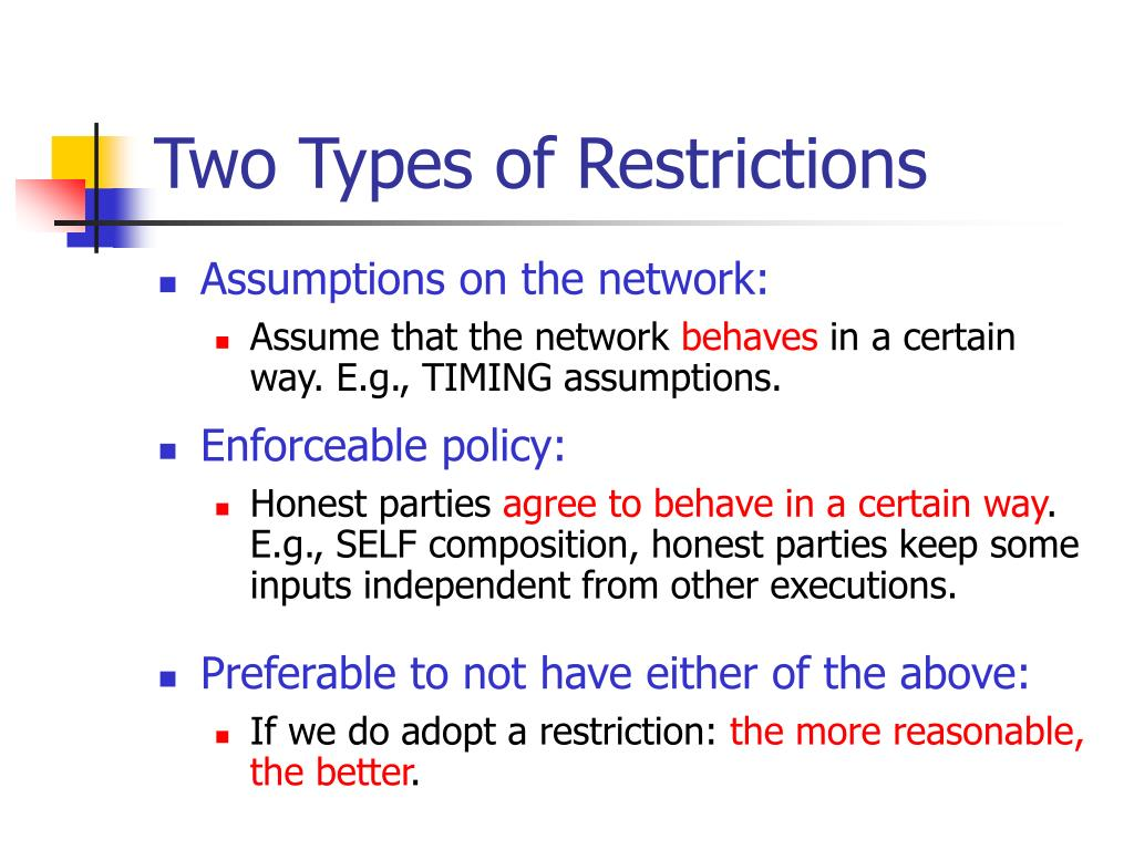 Two Types of Restrictions