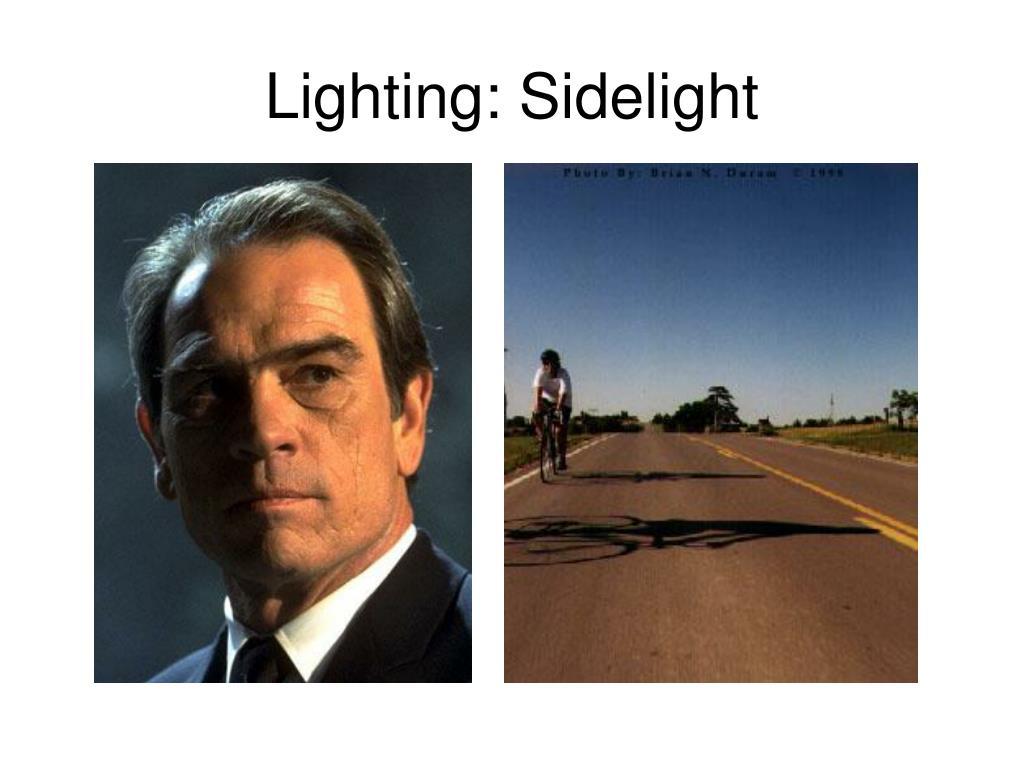 Lighting: Sidelight
