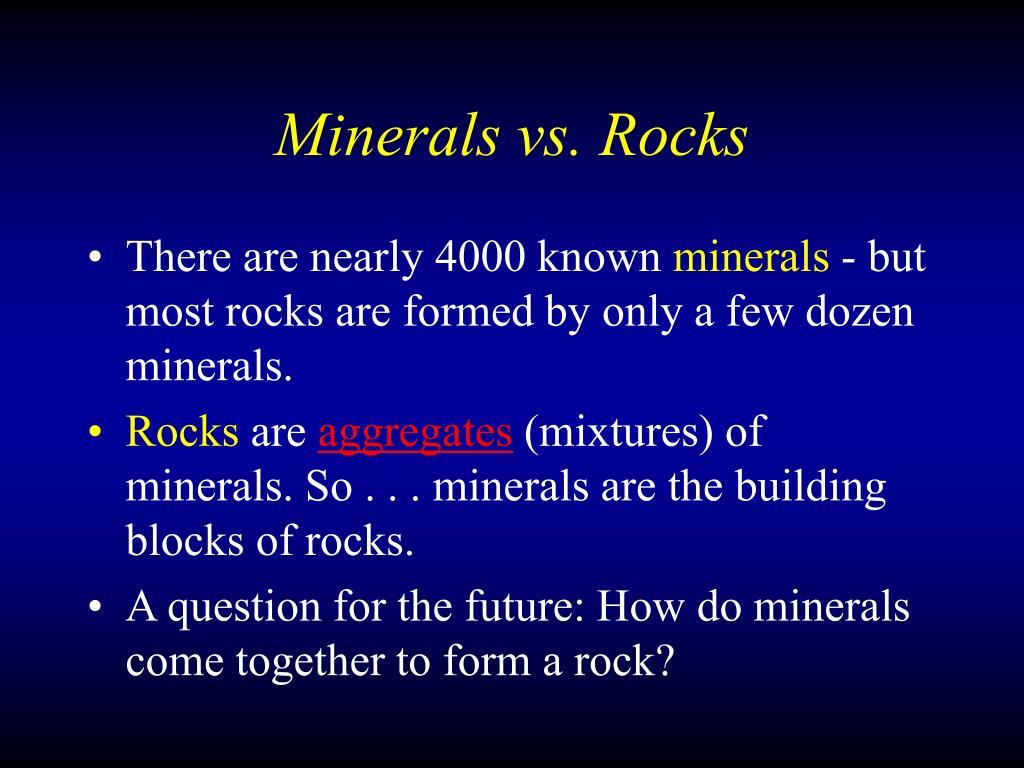 Minerals vs. Rocks