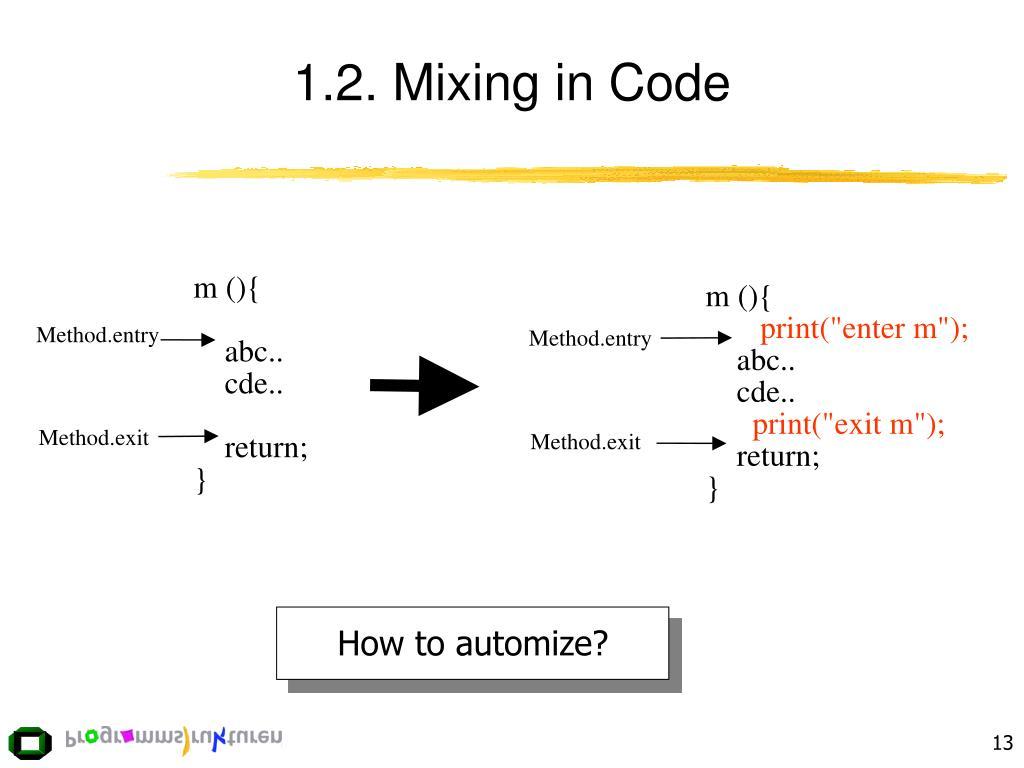1.2. Mixing in Code
