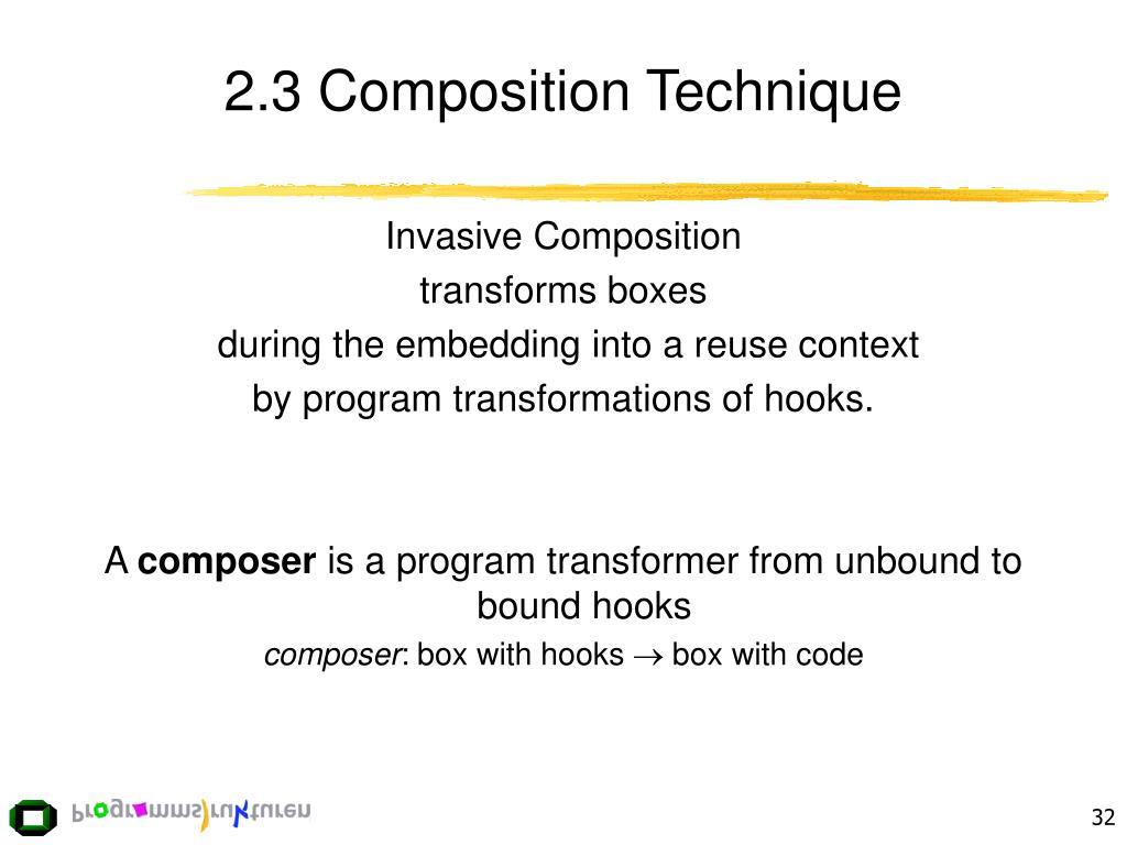 2.3 Composition Technique