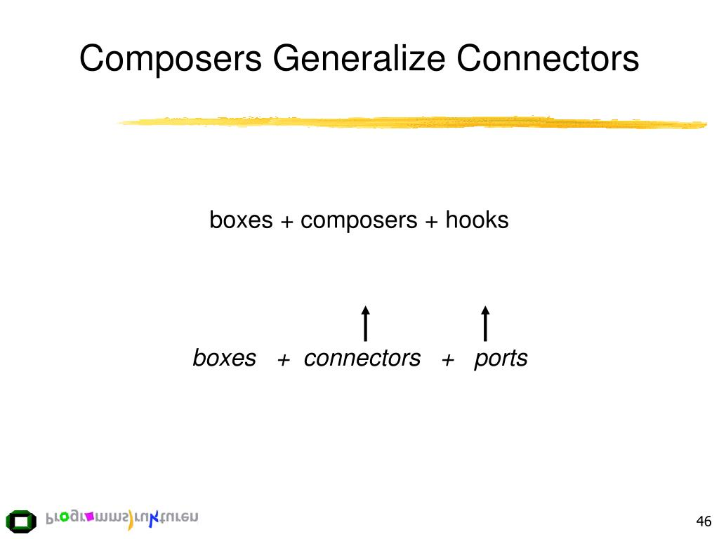 Composers Generalize Connectors