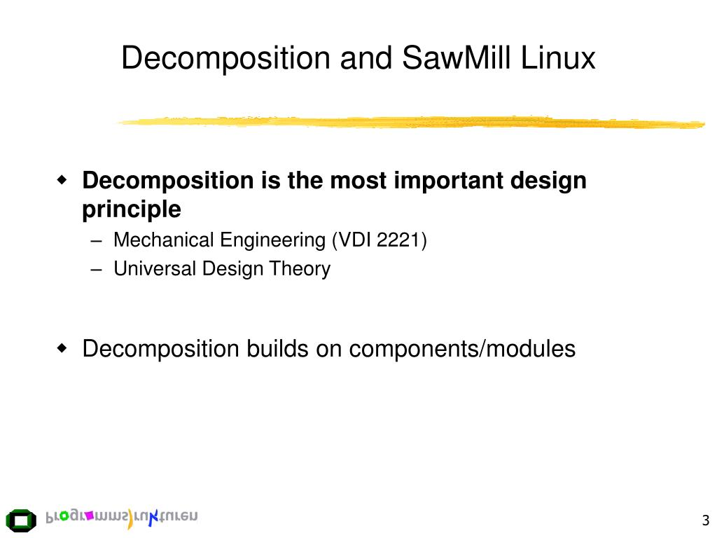 Decomposition and SawMill Linux