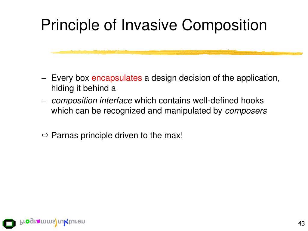 Principle of Invasive Composition