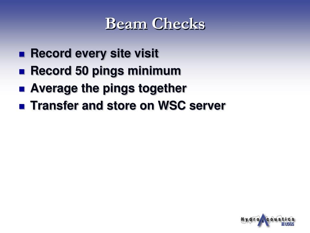 Beam Checks