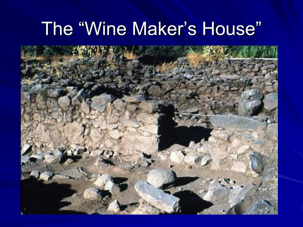 "The ""Wine Maker's House"""